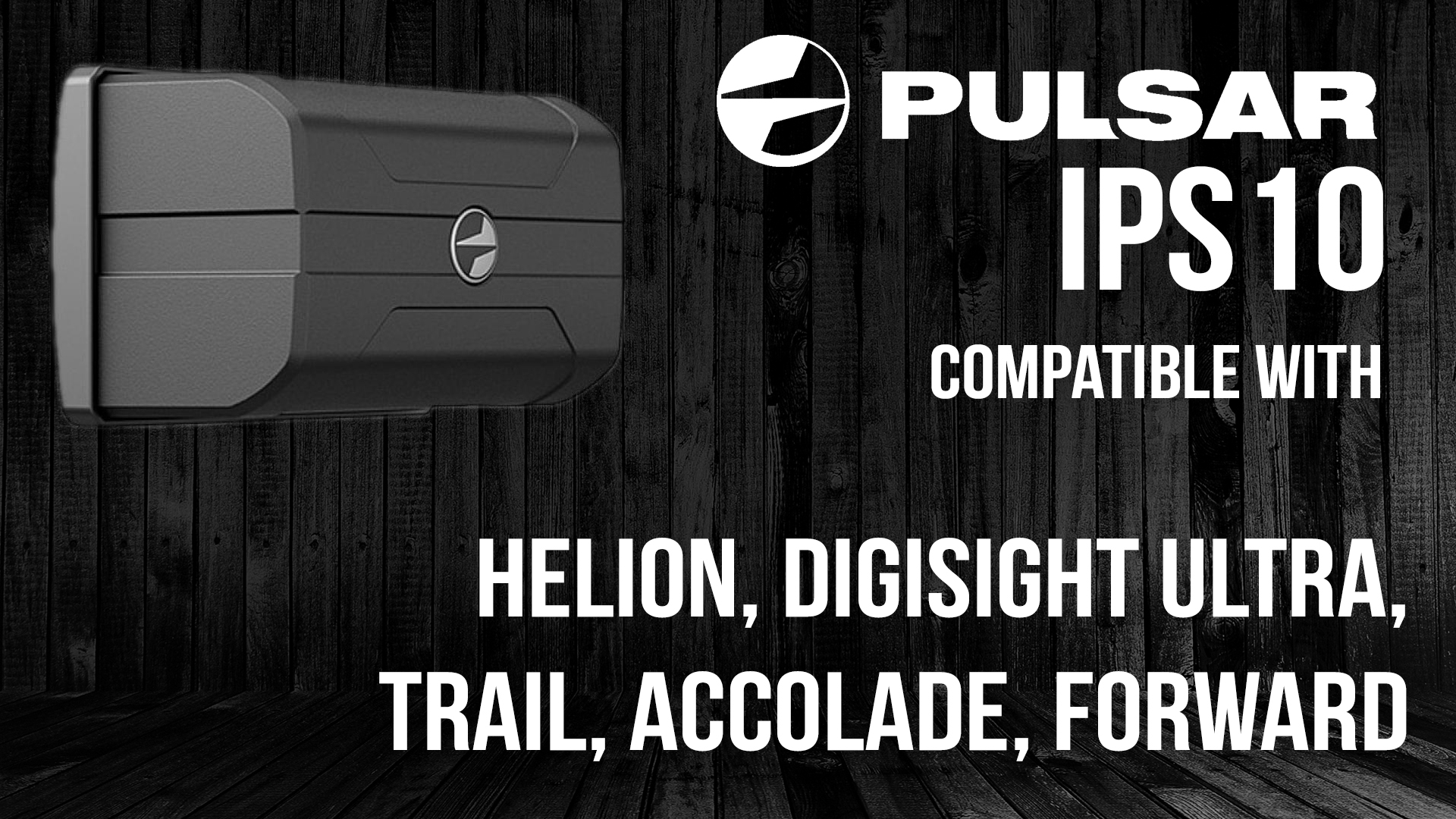 Pulsar IPS10 Compatibility